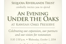 Evening Under the Oaks / Sequoia Riverlands Trust's inaugural event, to celebrate Kaweah Oaks Preserve's 30th anniversary and to honor the donors who helped with KOP's expansion.