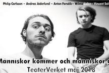 """Människor kommer och människor går / Människor kommer och människor går – Skådespel i två akter, en bearbetning av """"Ensam"""" av Börje Lindström samt """"Nästan Jihad"""" av Jonathan Lehtonen. Regi & manusbearbetning: Anton Forsdik"""