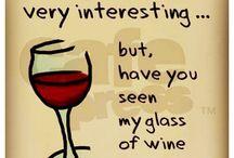 Wine...wine