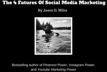 Social Media Power / by Pinterest Marketing Author, Speaker and Expert Coach, Jason Miles