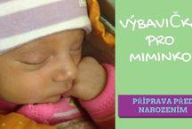 Příprava na miminko / Na této tabuli vám nabízím rady a nápovědy jak si poradit se vším kolem než se vám narodí miminko