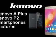 Lenovo A Plus & Lenovo P2 smartPhone Features