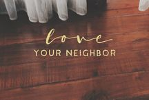 Love Your Neighbor Series