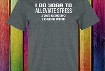 Yoga and wine tee shirts / shirts all about wine and yoga