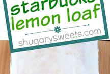 starbucks lemon loaf / Copy cat recipes
