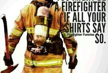 Fire Fighters / by Rose Marie Mello