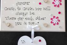 Personalised Gifts for Cousins / Gifts made to order for a special cousin to let them know how much they mean to you.
