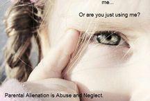 Parental Alienation  / by Christina Johnson
