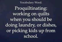 Quilters & Cat people truths and sayings