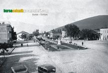 Eski Bursa Fotoğrafları / Eski Bursa fotoğrafları