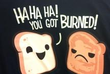 Funny Funny Ha Ha  / by Ericka Johnston