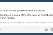 Feminism/equality/humanity/social justice/human rights/sexism/society/important stuff/social issues