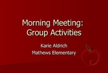 Teaching Morning Meeting Ideas / by Angelia Hyatt