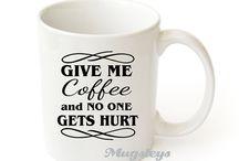 Mugs... I want