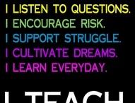 I Teach / by Melanie Pinkus