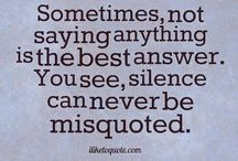 Life quote / Being silent is the best...