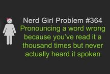 Nerd Girl Problem #