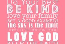 words of wisdom / by Bonnie