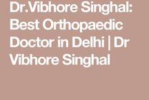 Dwarka Orthopaedic Center / Dr.Vibhore Singhal is experienced and highly talented professional who can help you get best orthopaedic treatment in Delhi. He offers Joint replacement, Arthroscopy, knee replacement, hip replacement, and surgery in Dwarka, Delhi and Gurgaon. Many patients from India and abroad visit him for orthopaedic treatment.