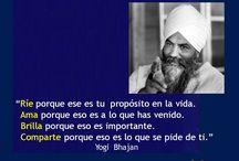 Citas Yogi Bhajan / Citas de Yogi Bhajan para elevar nuestra conciencia