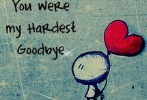 You were my hardest goodbye