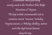 Blue Ridge Whiskey Wine Loop / So many adventures to take!  A Virginia Wine Trail around the northern half of the Shenandoah National Park that includes eight wineries, a whiskey distillery, and numerous other attractions and tourism supporting businesses.    / by Karen Riddle