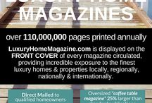 """Luxury Home Magazine / The Largest Network Of Market Specific Luxury Home Magazines -  """"If Luxury Is What You Represent, Only Luxury Should Represent You"""""""