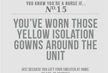 if your a nurse / by Holly Fay