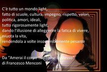 Amerai il corpo tuo come te stesso / Amerai il corpo tuo come te stesso, il libro di Francesco Menconi