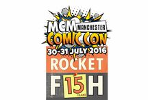 RocketFish MCM Manchester! / Full of TV Shows, Video Games, Anime, Manga, Comics and special guests! This is one of Manchester's biggest events!