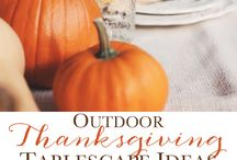 Thanksgiving Ideas / by Allison {A Glimpse Inside}