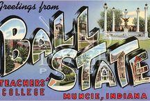 Ball State - Muncie, Indiana / by Janalyn Sharpe