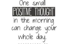 QUOTES - POSITIVE •