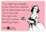 Funny beading quotes