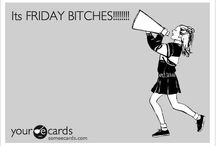 only fridays
