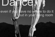 Dance / by Alexa DiGristina