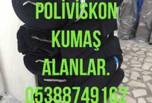 Poliviskon kumaş alanlar 05378756144