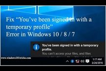 "Fix ""You've been signed in with a temporary profile"" Error in Windows 10..."