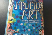 My Book! Amplified Art: Dynamic Techniques for High Impact Pages / Photos from my 2016 book.