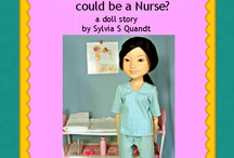Nurses and dolls / all about nurses and their dolls
