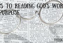 Studying God's Word / Tips, helps, suggestions on ways to dig deeper into God's Word!