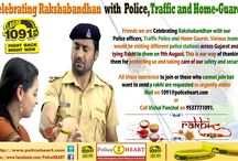 Celebrating Rakshabandhan with Police, Traffic Police and Home-Guards / Friends we are planning to celebrate Rakshabandhan with our Police officers, Traffic Police and Home Gaurds. Various teams would be visiting different police stations across Gujarat and tying Rakhi to them on 9th August. This is our way of thanking them for protecting us and taking care of our safety and security.  All those interested to join or those who cannot join but want to send a rakhi are requested to urgently either mail on 1091@policeheart.com or call Vishal on 9537771091.