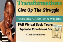 Renee's Virtual Book Tour / Schedule of my book tour : Transformation: Give UP The Struggle