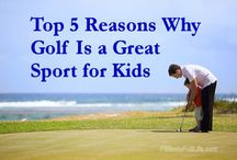 Golf & KIDS / Some good ideas for kids that love Golf