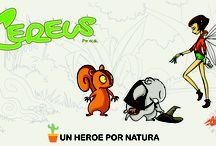 Cereus un Heroe Por Natura / Cereus un Heroe por Natura, es un personaje que llegara misteriosamente a un parque de una ciudad en donde una banda de Ratas de alcantarilla mantiene sometida y engañada a los pocos sobrevivientes de esta isla verde en medio del concreto.