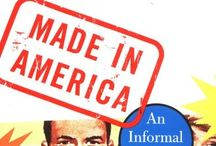 Made in AMERICA!! / by Sandi McMahon