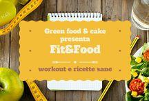 Fitness & Food / Workout, allenamenti funzionali e sessioni di yoga...at home Seguiti da una ricetta facile e leggera