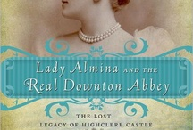 Downton Abbey-Lady Almina and the Real Downton Abbey
