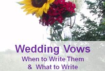 Wedding Vows / Ideas for writing wedding vows, making your wedding vows, and types of wedding vows.