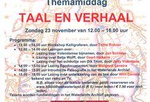 Themamiddag Taal en Verhaal / Op 23 november 2014 organiseert het Waterlands Archief samen met Bibliotheek Waterland een themamiddag Taal en Verhaal. Met o.a. een lezing van de van radio en tv bekende Wim Daniëls. Voor meer informatie, zie: http://waterlandsarchief.nl/actueel/889-themamiddag-taal-en-verhaal